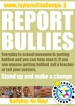Report Bullies - Jaylens Challenge Foundation, Inc.