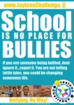 School Bullies - Jaylens Challenge Foundation, Inc.
